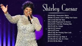 Best Shirley Caesar Gospel Songs 2020 - New Shirley Caesar Songs Best Collection Nonstop - gospel music 1970s