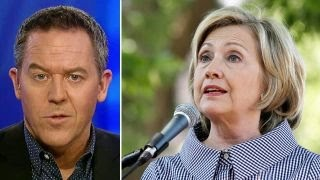 Gutfeld: Faced with crisis, Hillary plays her one-hit wonder