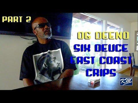 OG Deeno East Side Six Deuce Neighborhood East Coast Crips on Florence 13  Part 2