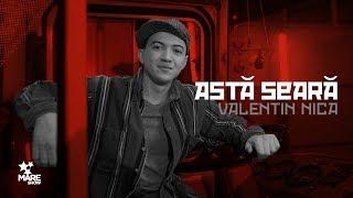 Valentin Nica - Astă seară [Official Video 2018]