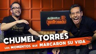 CHUMEL TORRES, los momentos que MARCARON SU VIDA | La entrevista con Yordi Rosado