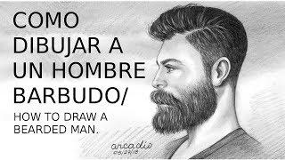 COMO DIBUJAR UN HOMBRE BARBUDO / HOW TO DRAW A BEARDED MAN.