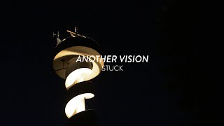 Another Vision - Stuck (Live Session)