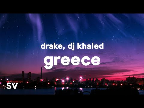 DJ Khaled ft. Drake - GREECE (Lyrics)