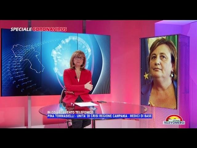 SPECIALE CORONAVIRUS  INTERVISTA A PINA TOMMASIELLI UNITA' DI CRISI REGIONE CAMPANIA   MEDICI DI BAS