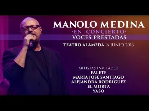 Manolo Medina Voces Prestadas Teatro Alameda 16 Junio 2016