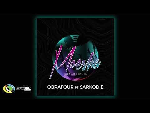 Obrafour - Moesha [Feat.  Sarkodie] (Official Audio)