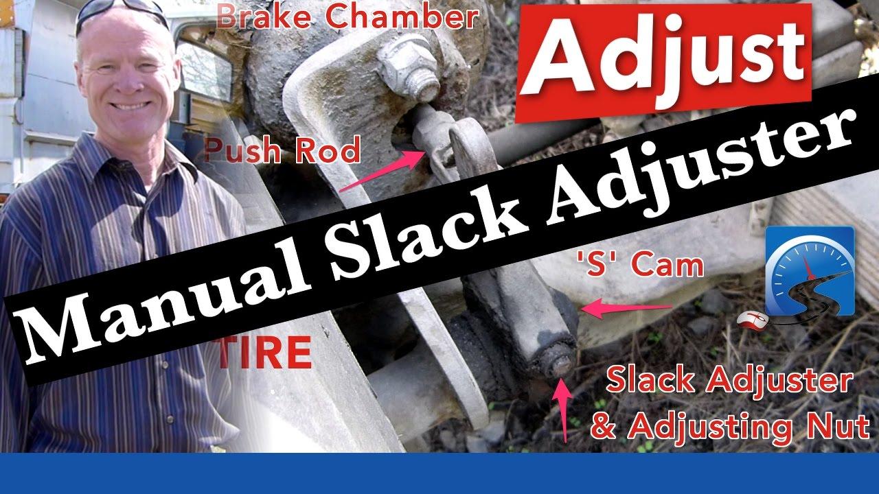 How to Adjust a Manual Slack Adjuster for your CDL Air Brakes