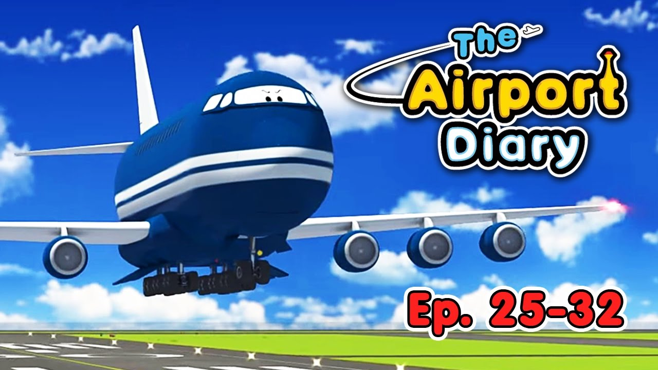 Download The Airport Diary - 25-32 episodes - Cartoons about planes - Best animation for kids