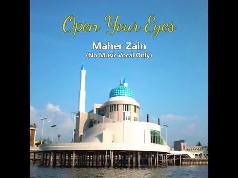 Maher Zain - Open Your Eyes (Subtitle Indonesia)