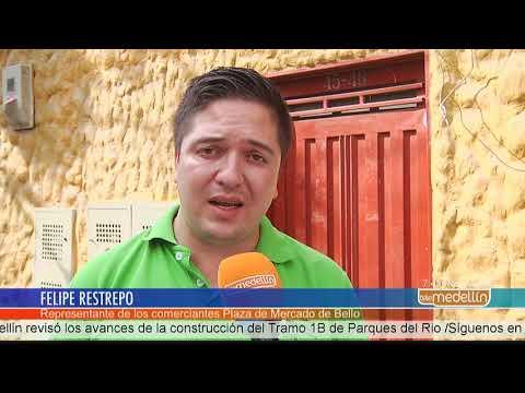 Ordenan revocar desalojo de comerciantes de Plaza de Mercado de Bello [Noticias] - Telemedellín