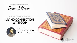 Daily Dars ul Quran #16.2: A Living Connection with God #Ramadan2020