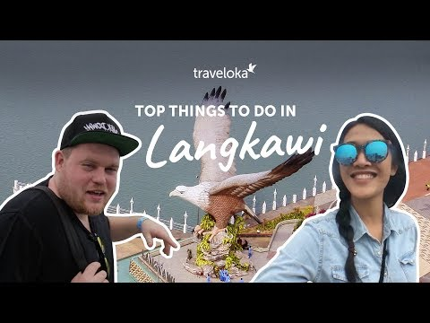 Top Things to do in Langkawi | Traveloka Travel Guide (2018)