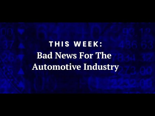 Bad news for the Automotive Industry