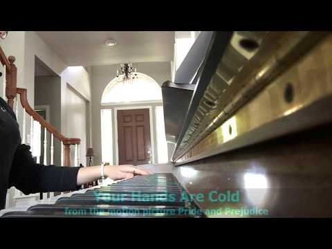 Piano - Your Hands are Cold - from Pride and Prejudice