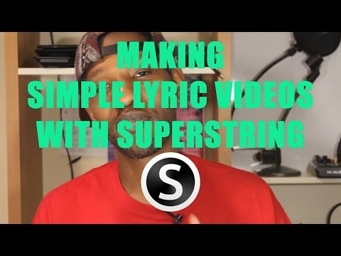 Lyric Video Maker - SuperString