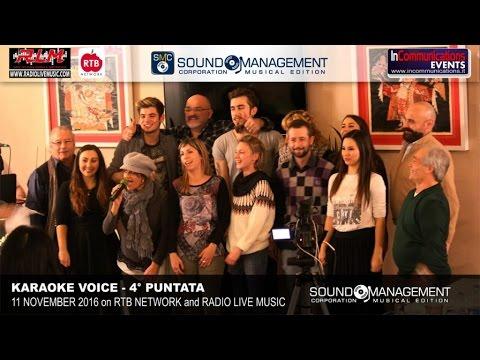 Karaoke Voice Live on RTB Network & Radio Live Music - 11 Novembre 2016 - 4° Puntata