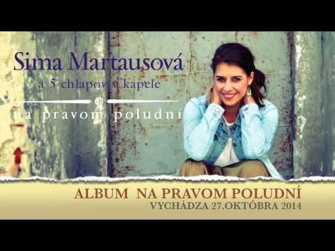 SIMA MARTAUSOVÁ -  BUĎ MI DOKTOROM (audio )