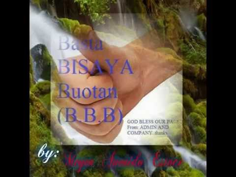 Basta Bisaya Buotan (B.B.B.)
