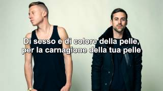 Macklemore Ryan Lewis Same Love traduzione italiana.mp3