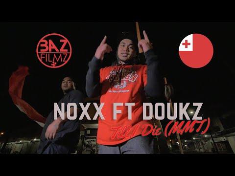 NoXx ft Douks - Till I Die (MMT)