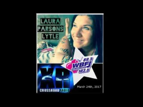 Laura Parsons Lytle  Interview on Crossroad Radio WBFJ