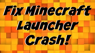 How To: Stop Minecraft Launcher From Crashing 1.7.10-1.13 (Working 2018)