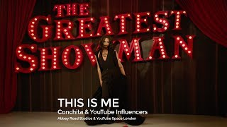 CONCHITA & THE GREATEST SHOWMAN – THIS IS ME (Influencers' Cover)