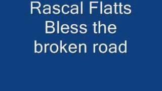 rascal flatts-bless the broken road Video