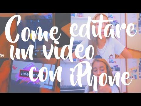 Editare Un VIDEO con iPhone    AM