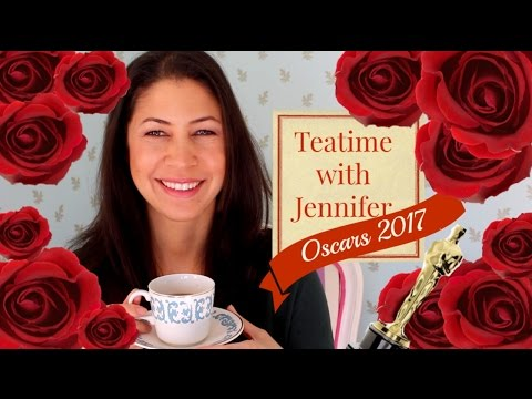 Oscars 2017 | Teatime with Jennifer