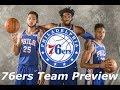 Philadelphia 76ers - NBA Team Preview 2018-2019 Season
