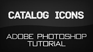 Catalog Icons | Adobe Photoshop Tutorial :: IMVU
