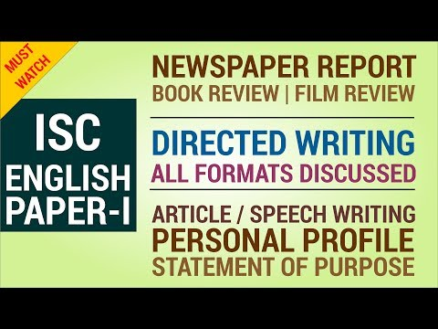 Directed Writing Correct Format - Report Writing Film / Book Review - ISC English Language Paper 1
