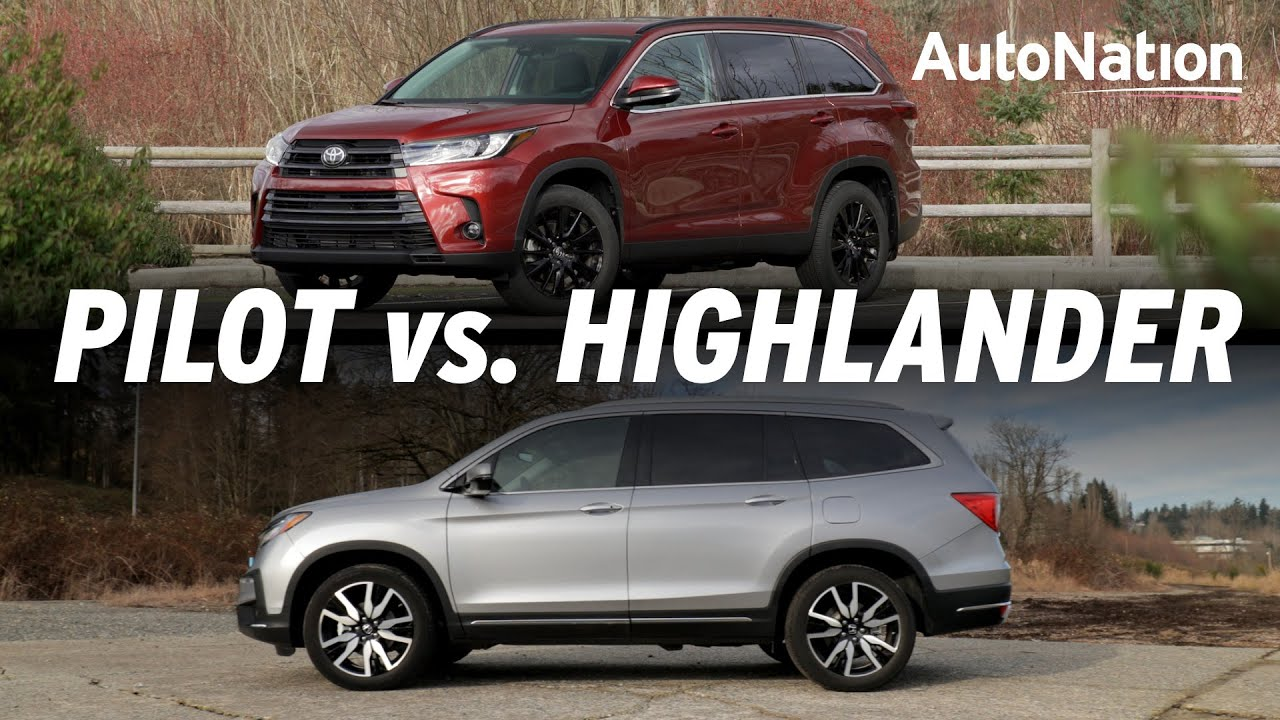Pilot Vs Highlander >> 2019 Toyota Highlander Vs Honda Pilot Crossovers Compared Autonationdrive