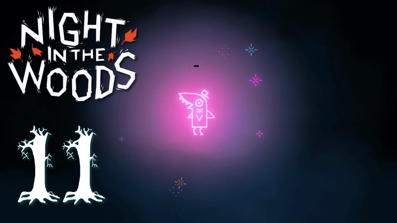 Night light ep 11 - Ep 11 Mechanics Let S Play Night In The Woods Gameplay
