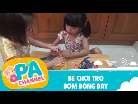 Bé chơi trò bơm bóng bay | tập 9| PA channel