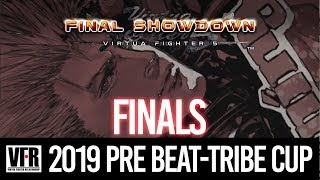2019 Pre Beat-Tribe Cup - Finals | Virtua Fighter 5 Final Showdown