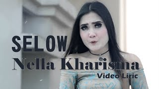 Selow Cover Nella KharismaLIRIKLAGISTA