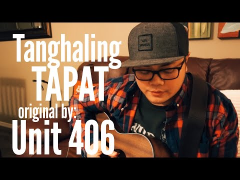 Tanghaling Tapat | Cover | Original by Unit 406