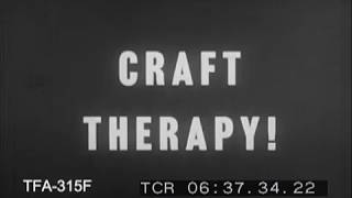 Craft Therapy (1950s)