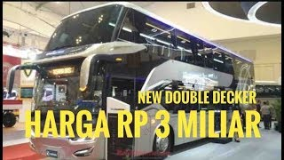 Bus Double Decker Scania Laksana, Sumpah Keren Banget  | GIIAS 2018