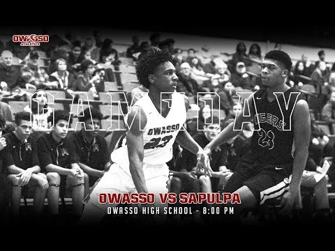 2019 Basketball - Owasso vs Sapulpa (Boys)
