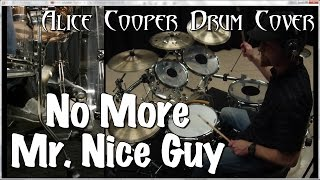 Alice Cooper - No More Mr. Nice Guy Drum Cover