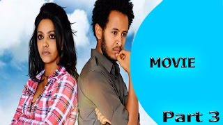 Ella TV - New Eritrean Movie 2017 - Kalsi Kal - Part 3 - Ella Movies