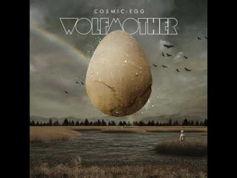 Wolfmother - Cosmic Egg