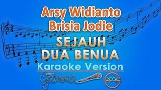 Arsy Widianto dan Brisia Jodie - Sejauh Dua Benua (Karaoke) | GMusic