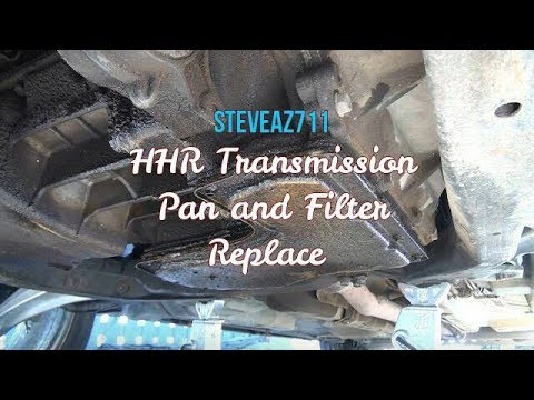 Chevy HHR Transmission Pan and Filter Replace 2 4L