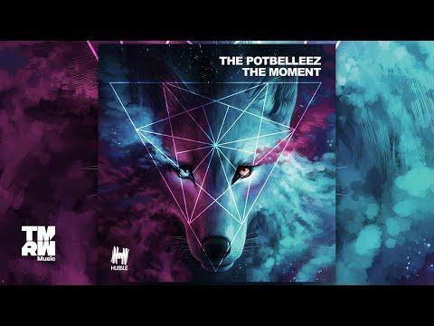 The Potbelleez - The Moment
