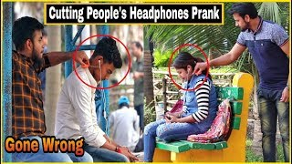Cutting Peoples Headphones - Prank Gone Wrong|| Pranks In India 2019| By TCI